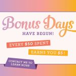 Bonus Days are here