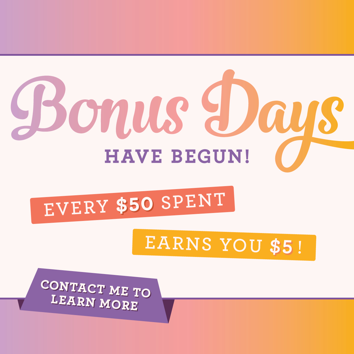 Bonus Days are here